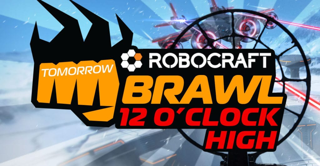 Robocraft Brings new BRAWL IV - 12 O'Clock High