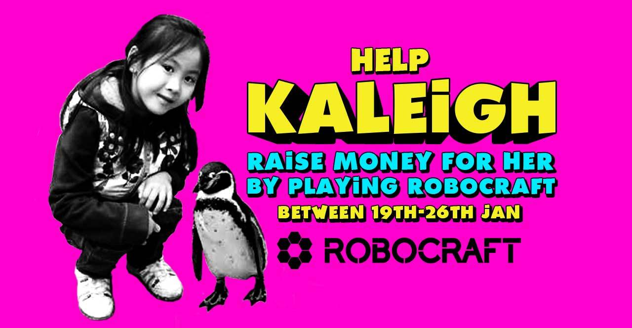 Photo of Robocraft is Hosting a Charity Event In Order to Help Kaleigh – You Can Help too!
