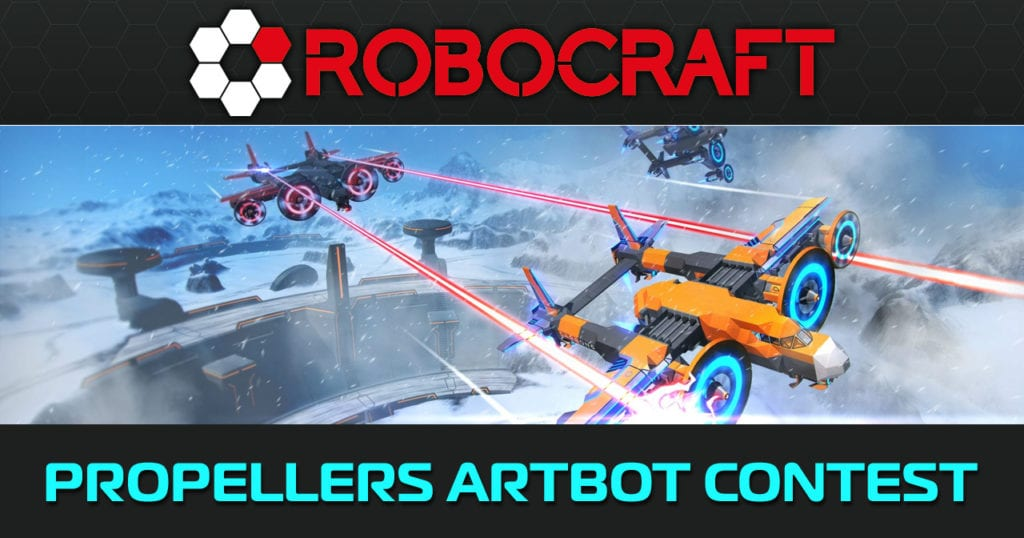 Robocraft: Propellers Artbot Contest