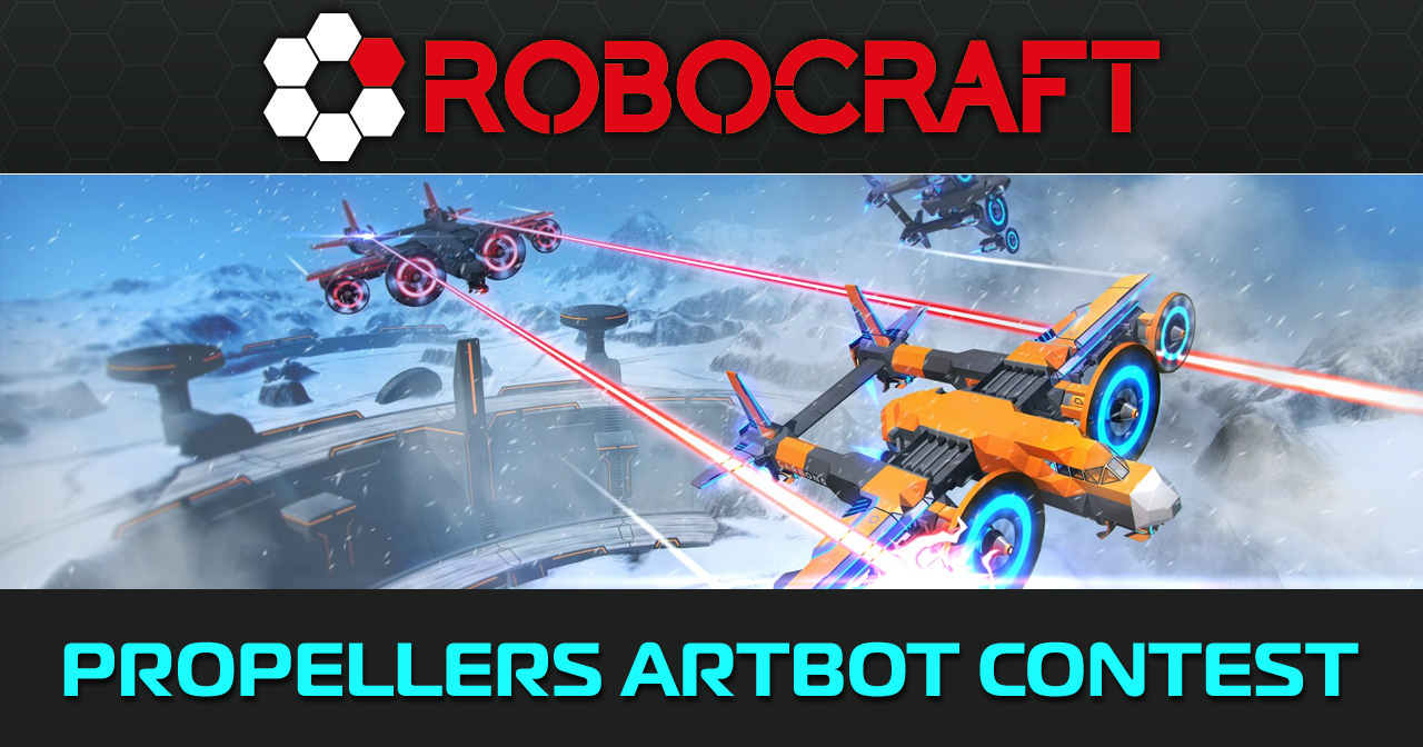 Photo of Robocraft: Propellers Artbot Contest – Time to Win