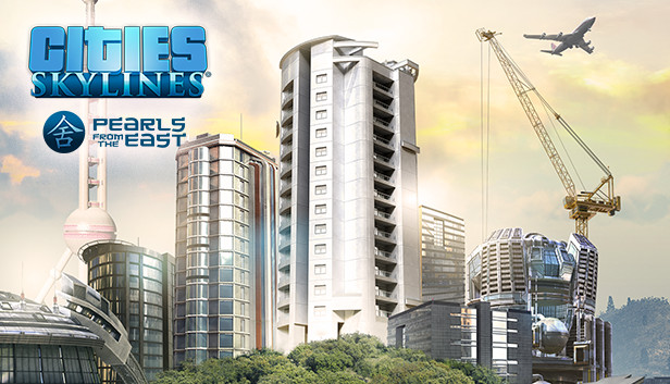 Cities: Skylines Adds Pearls From The East DLC