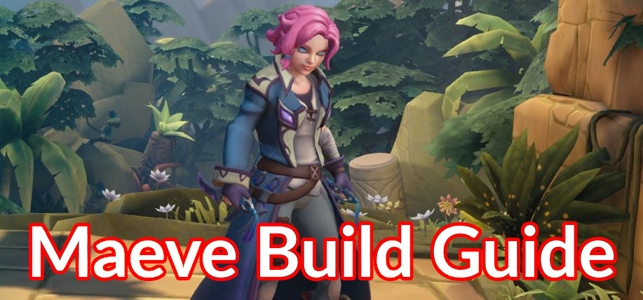 Maeve Build Guide