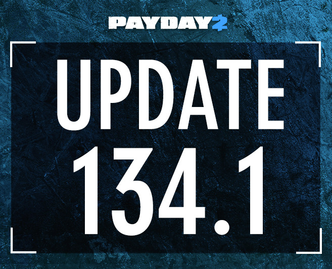Photo of Payday 2 Update 134.1 Brings New Weapon Fixes