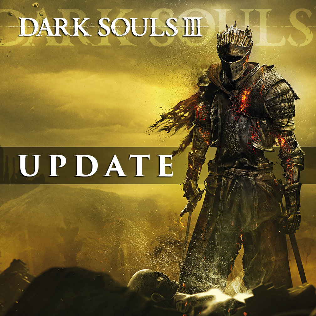 Dark Souls 3 Regulation Update 1.32