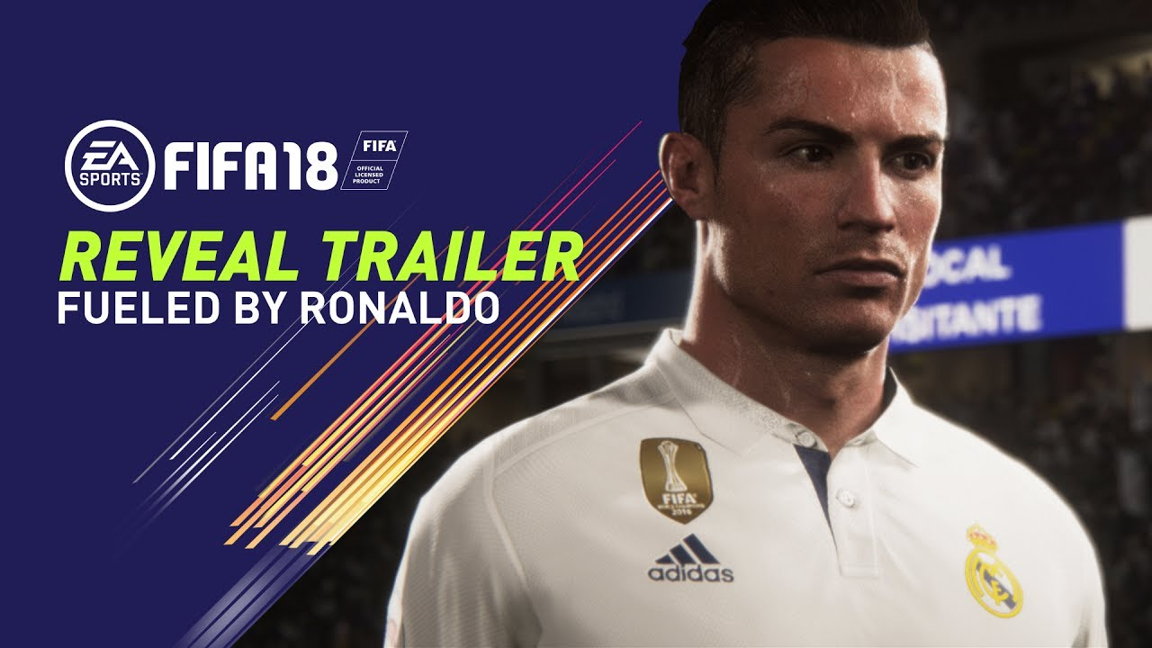 Photo of Fifa 18 Reveal Trailer is Here, Fueled by Who Else if not Ronaldo