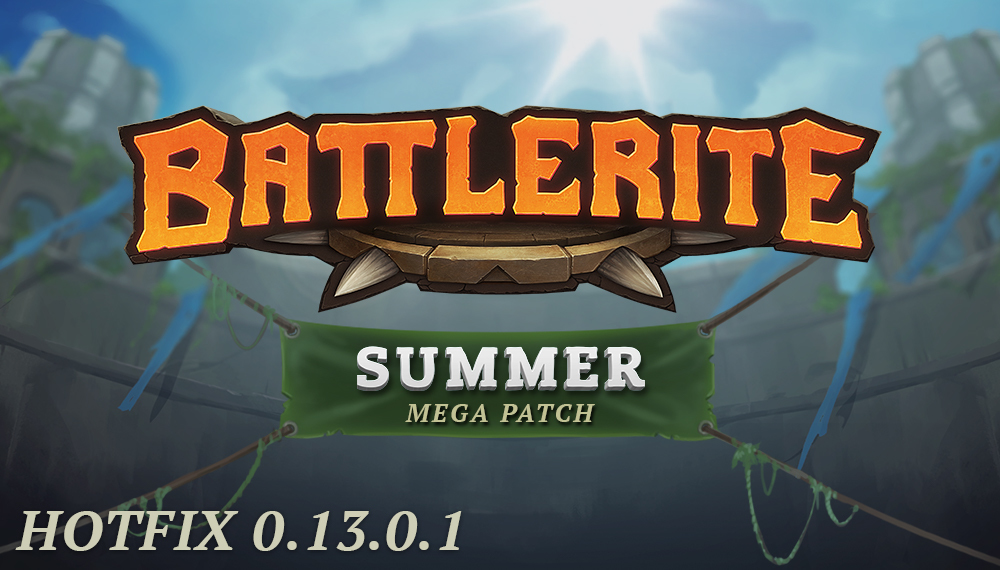 Battlerite hotfix 0.13.0.1