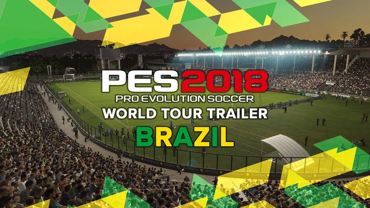 Photo of Pro Evolution Soccer 2018: After Chile and Argentina, Brazil gets its own Trailer