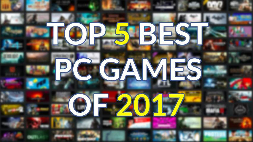 Photo of Top 5 Best PC Games of 2017
