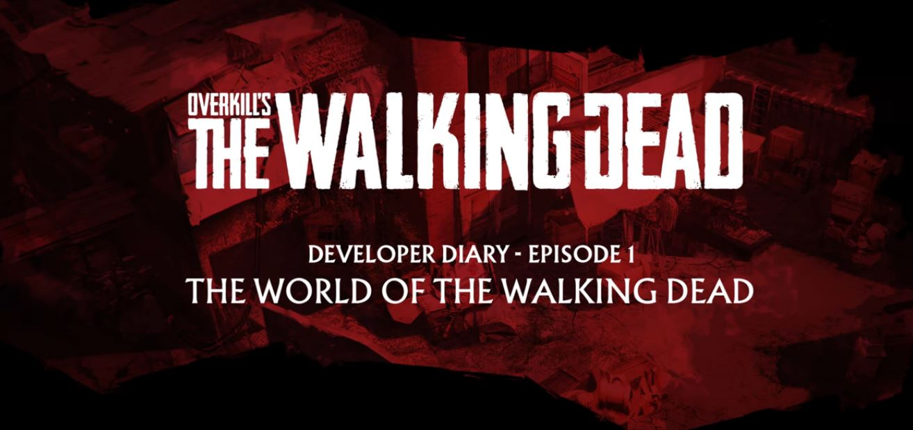 Photo of New Dev Diary Discovers In-Engine footage of Overkill's The Walking Dead