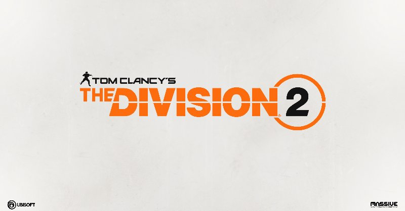 Photo of The Division 2 is on its way, Ubisoft announced its first appearance to be at this year's E3