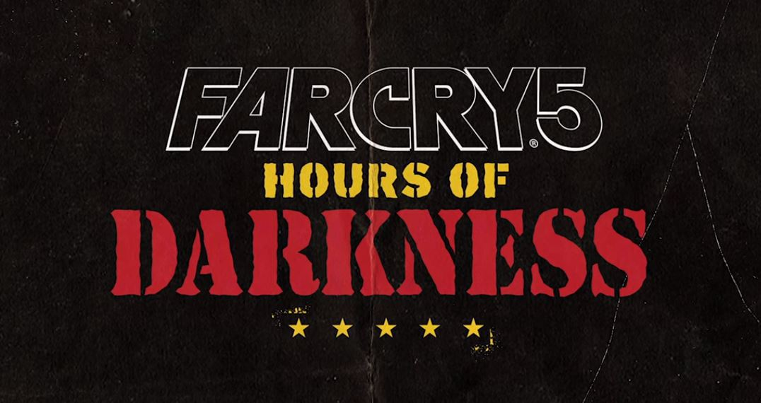 Photo of Far Cry 5: Hours of Darkness gets its launch trailer